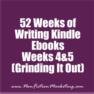 52 Weeks of Ebooks Weeks 4 and 5 (Grinding it out)