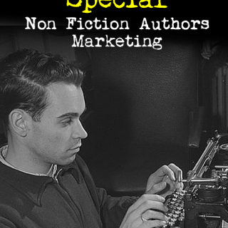 "There Is No ""Special"" Non Fiction Authors Marketing"