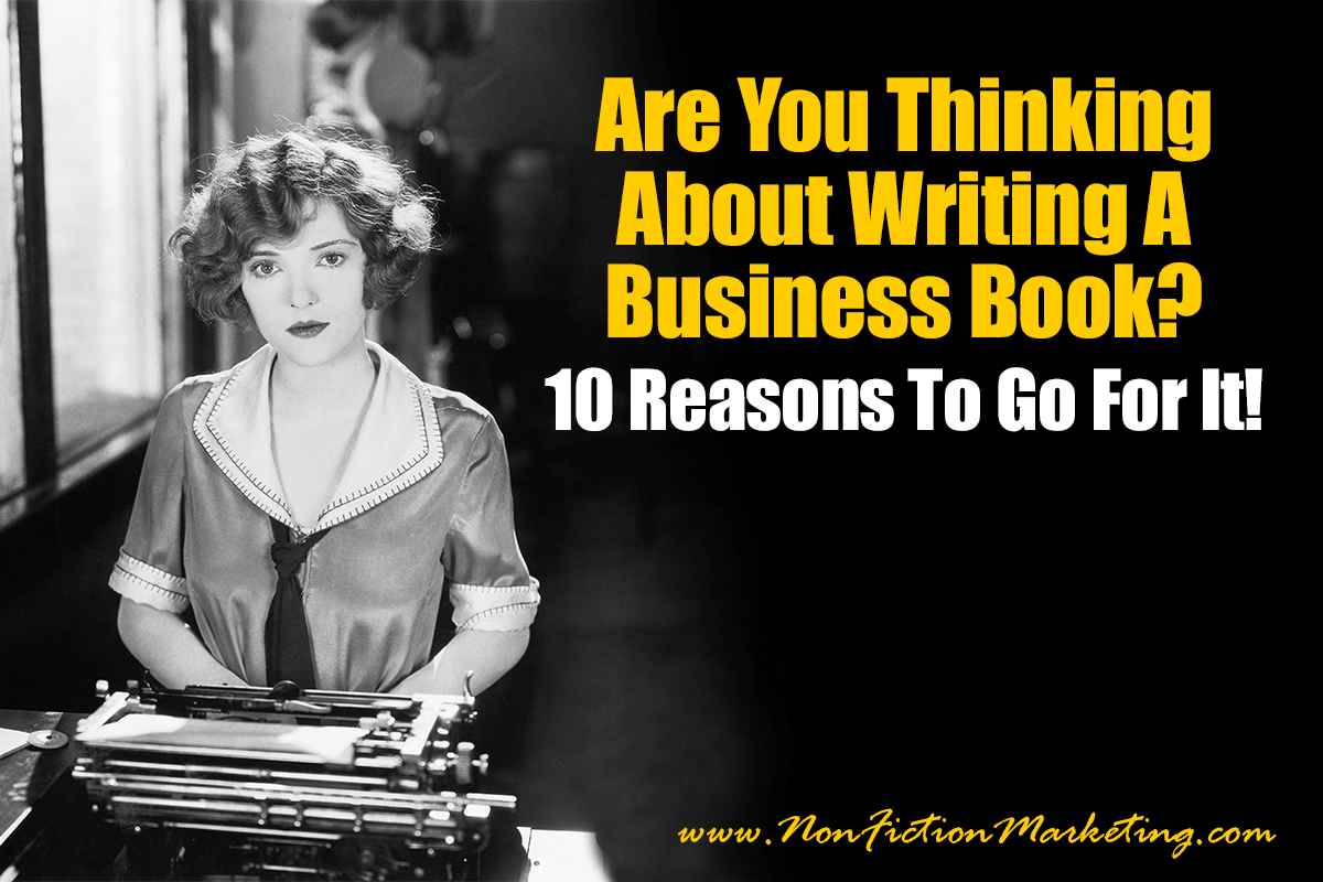 Are You Thinking About Writing A Business Book?