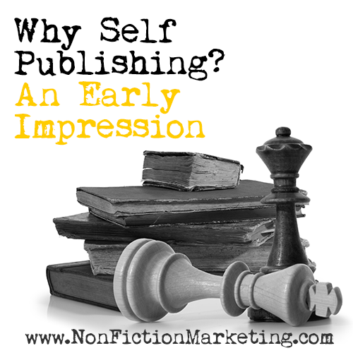 Why Self Publishing - An Early Impression