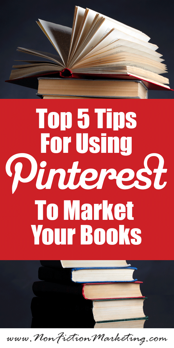 Top Tips For Using Pinterest For Your Author Marketing