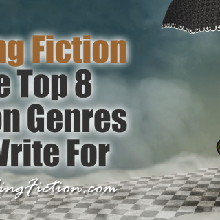 Selling Fiction – The Top 8 Fiction Genres To Write For