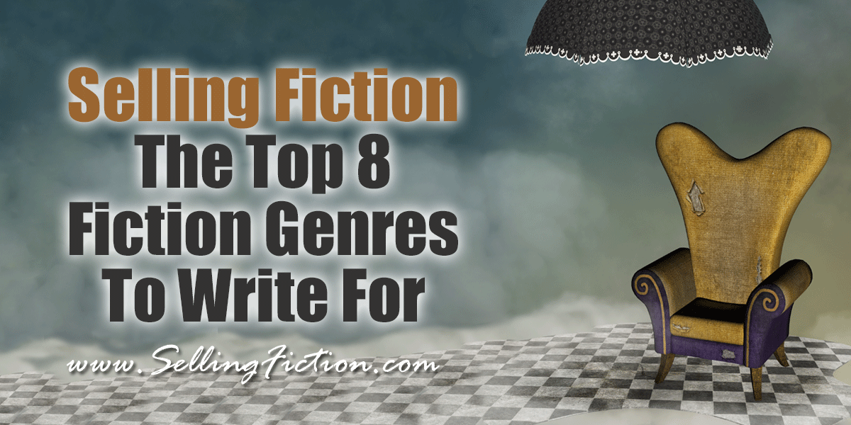 Selling Fiction - The Top 8 Fiction Genres To Write For