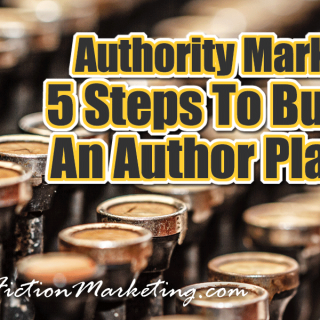 Authority Marketing – 5 Steps To Building An Author Platform