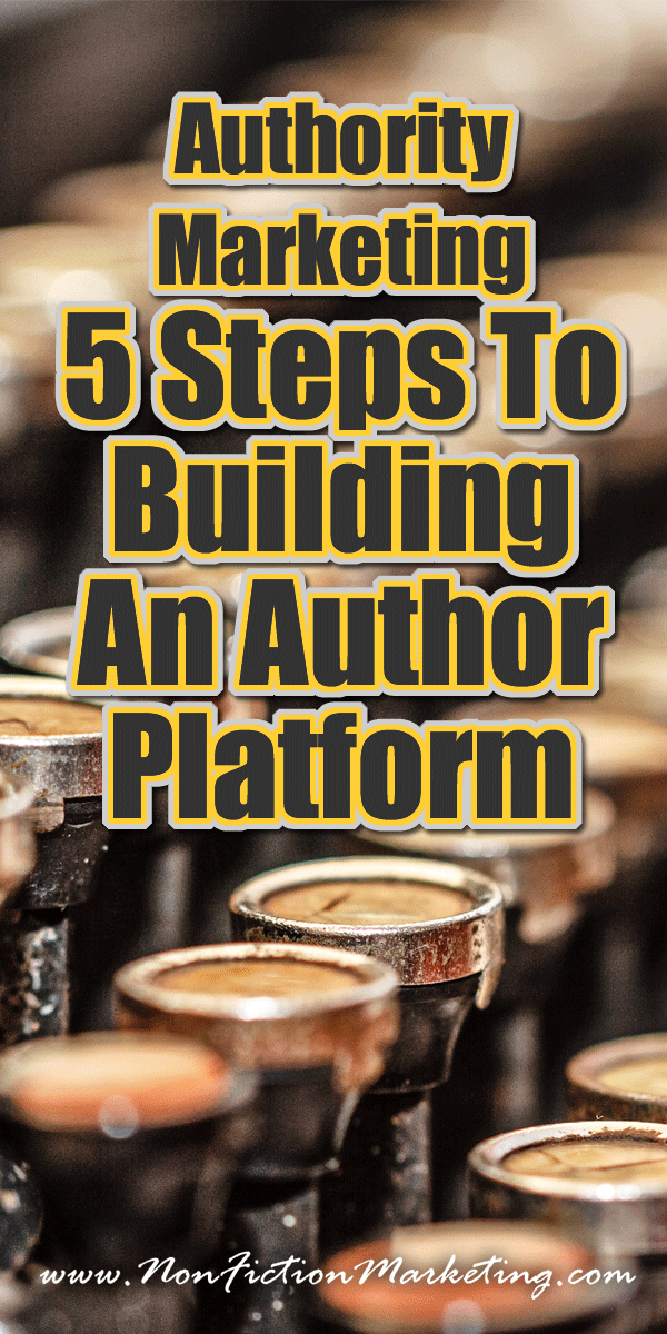 5 Steps To Building An Author Marketing Platform