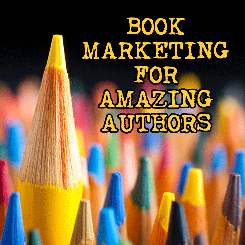 Book Marketing For Amazing Authors