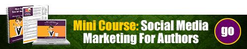 Social Media Marketing Mini Course For Authors