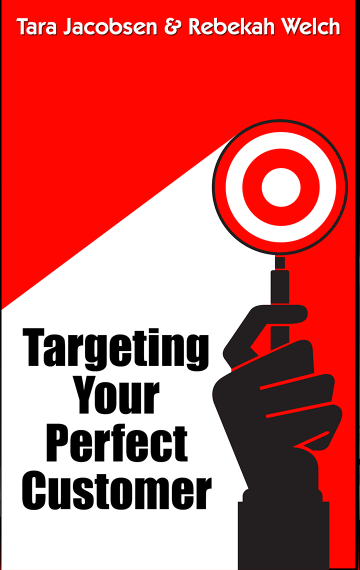 Targeting Your Perfect Customer