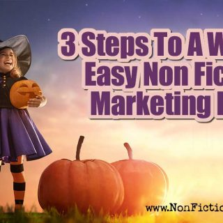 3 Steps To A Wicked Easy Non Fiction Marketing Plan
