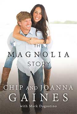 The Magnolia Story - Chip and Joanna Gaines